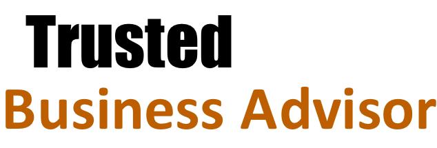 Entrepreneur - Be A Trusted Business Advisor